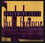 SCREAMING TREES「BUZZ FACTORY」