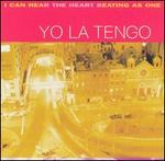 YO LA TENGO「I CAN HEAR THE HEART AS ONE」